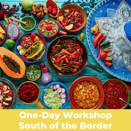 image for a South of the Border - Workshop