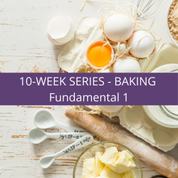 The image for 10-Week Series - Baking Fundamental 1 #Class 1
