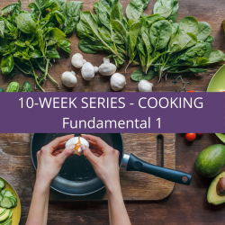 The image for 10-Week Series - Cooking Fundamental 1 #Class 1