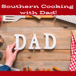 The image for Southern Cooking with Dad!